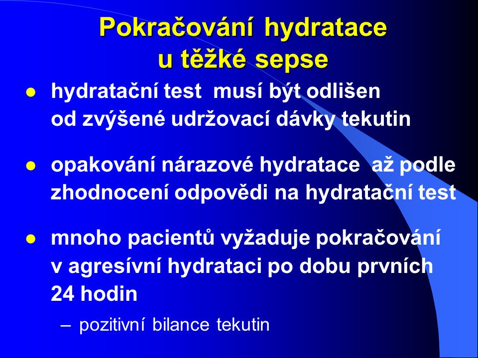 Pokračování hydratace u těžké sepse