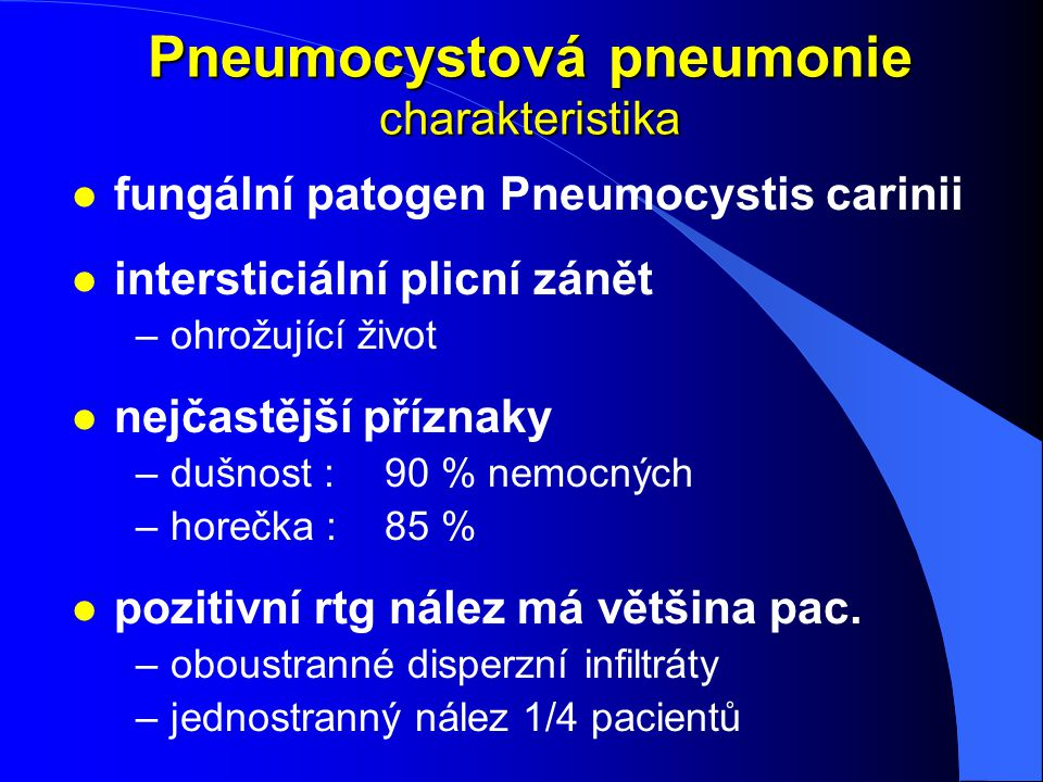 Pneumocystová pneumonie charakteristika