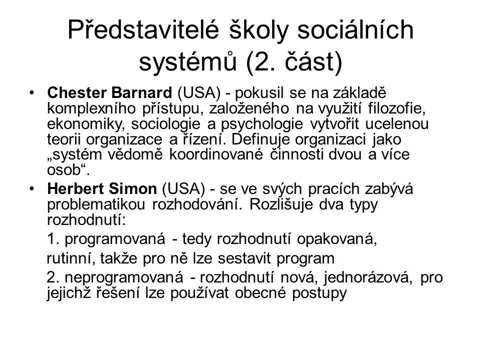 Představitelé školy sociálních systémů (2. část)
