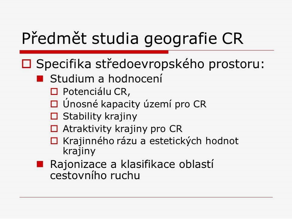 Předmět studia geografie CR