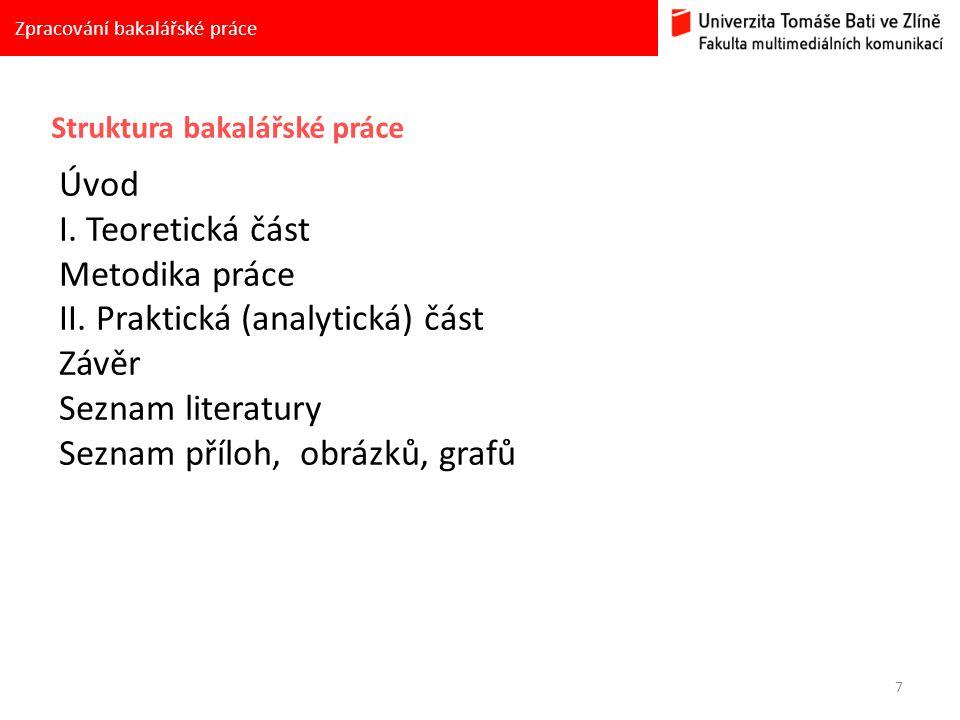 II. Praktická (analytická) část Závěr Seznam literatury