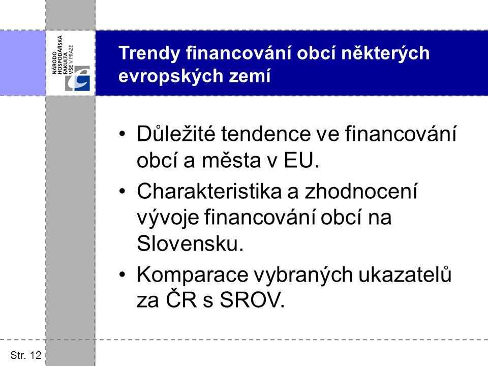 Důležité tendence ve financování obcí a města v EU.