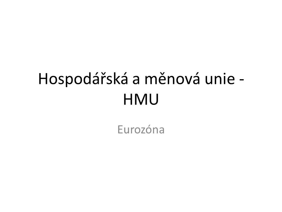 Hospodářská a měnová unie - HMU