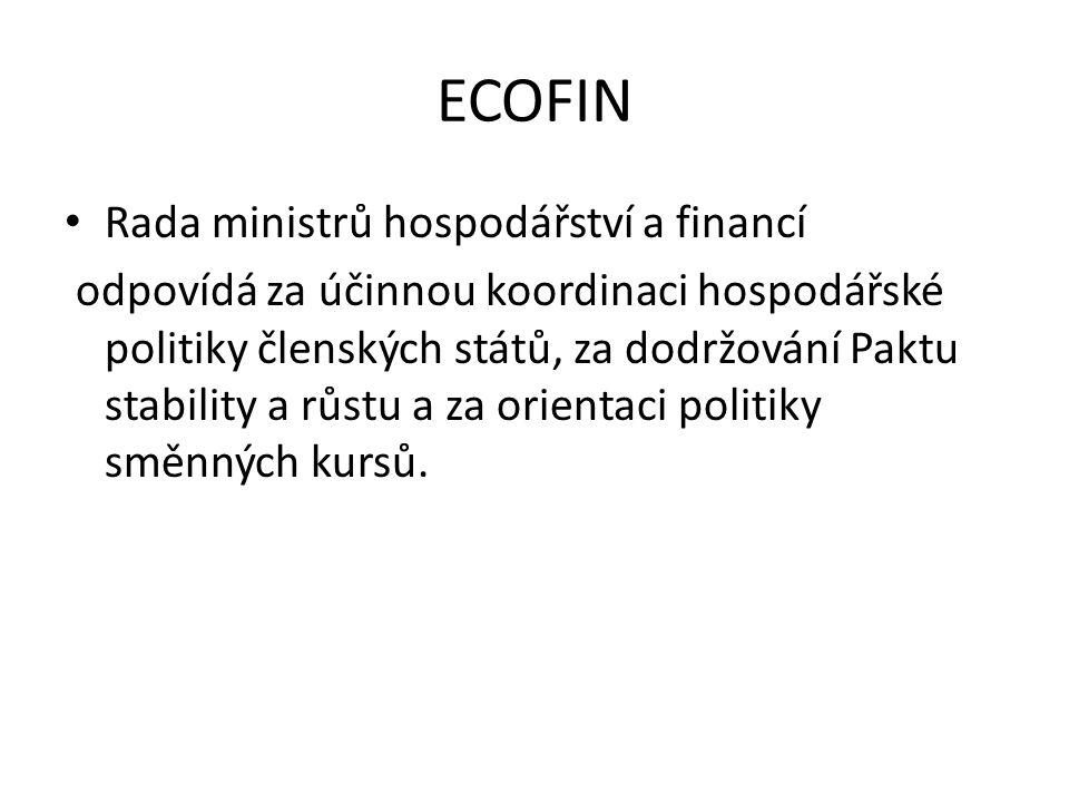 ECOFIN Rada ministrů hospodářství a financí