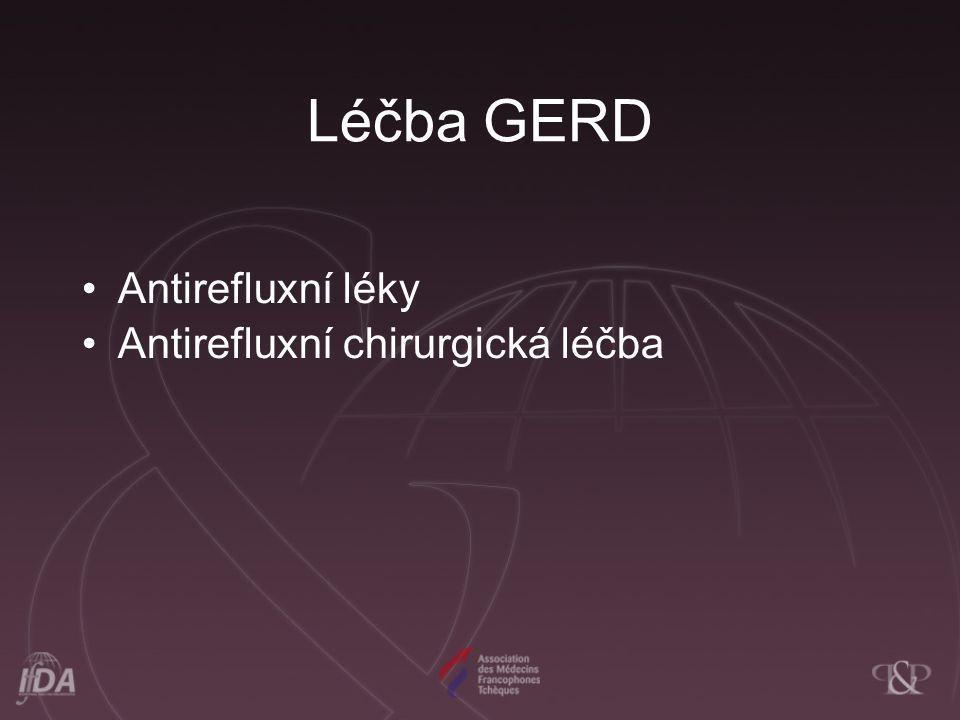 Léčba GERD Antirefluxní léky Antirefluxní chirurgická léčba