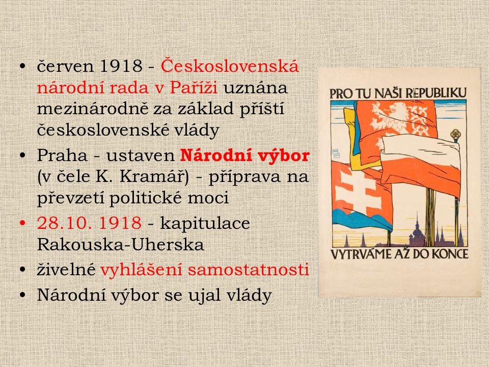 červen 1918 - Československá národní rada v Paříži uznána mezinárodně za základ příští československé vlády