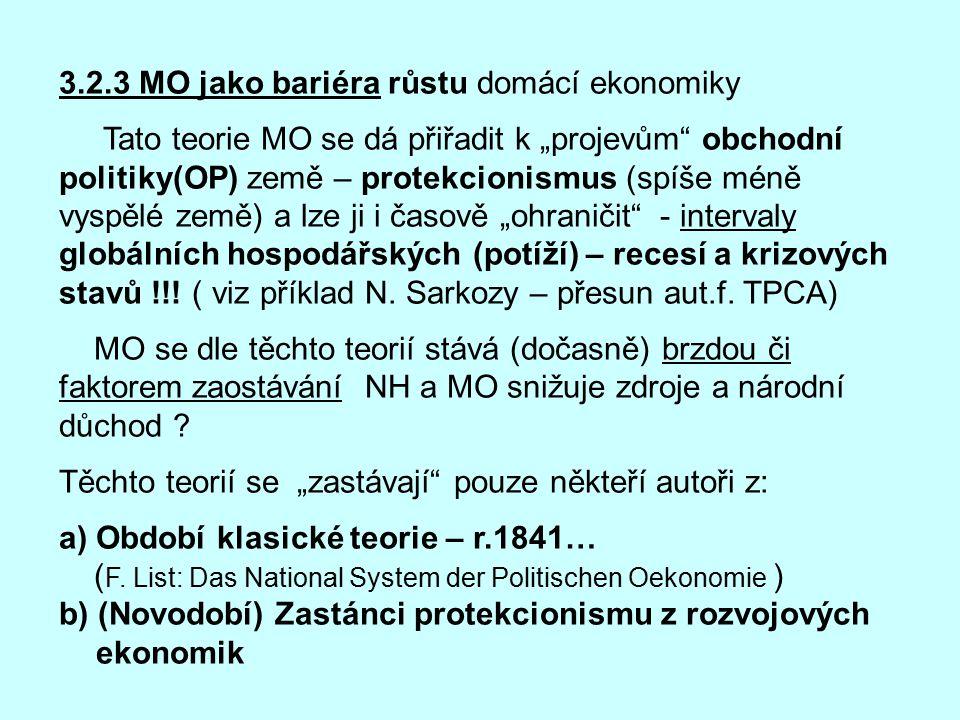 3.2.3 MO jako bariéra růstu domácí ekonomiky