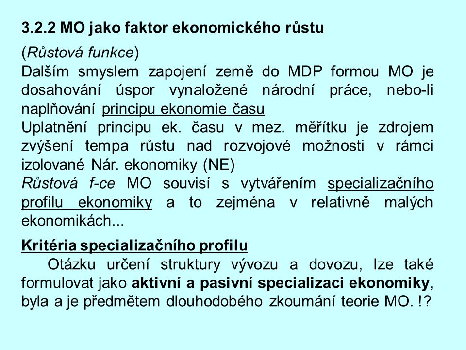 3.2.2 MO jako faktor ekonomického růstu
