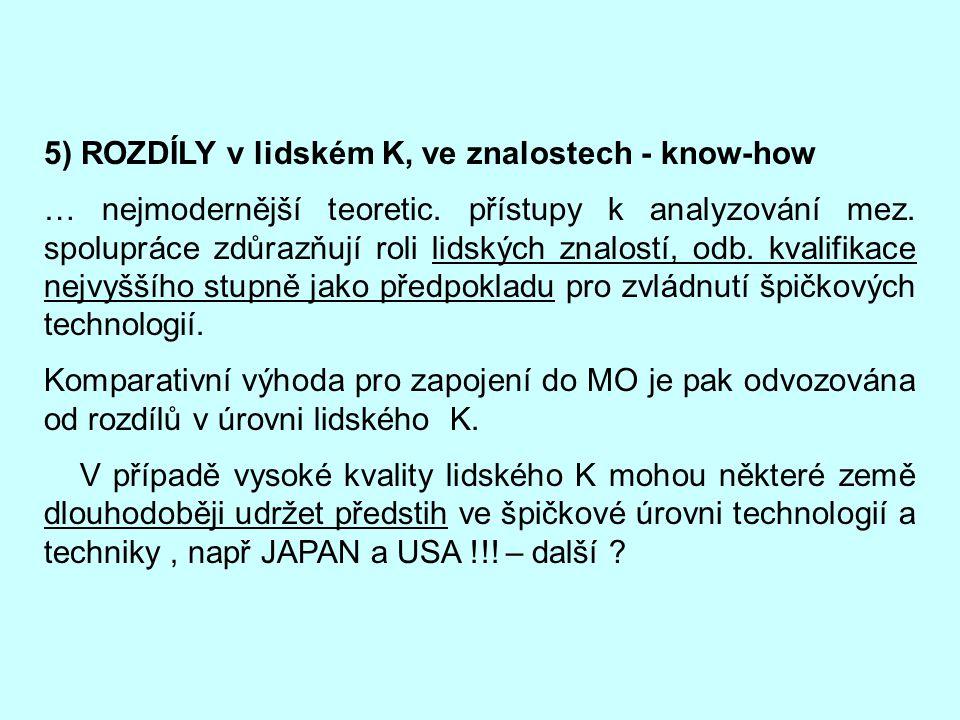 5) ROZDÍLY v lidském K, ve znalostech - know-how