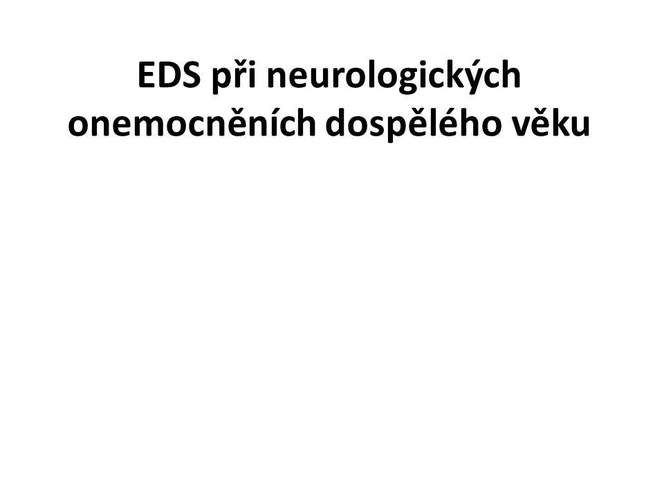 EDS při neurologických onemocněních dospělého věku