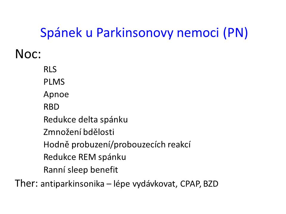 Spánek u Parkinsonovy nemoci (PN)