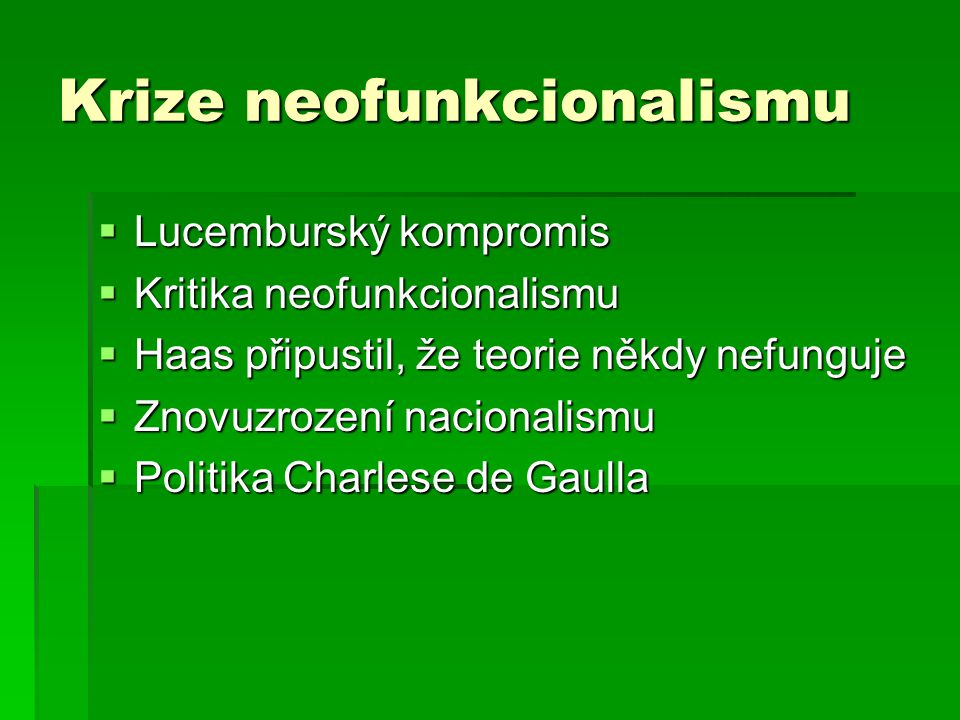 Krize neofunkcionalismu