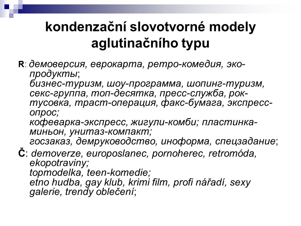 kondenzační slovotvorné modely aglutinačního typu