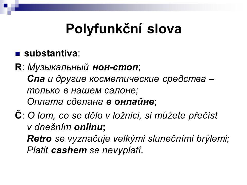 Polyfunkční slova substantiva: