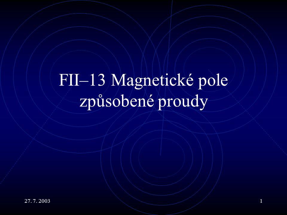 FII–13 Magnetické pole způsobené proudy