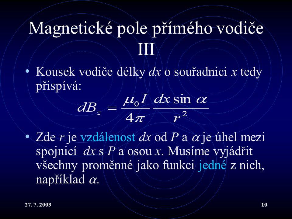 Magnetické pole přímého vodiče III