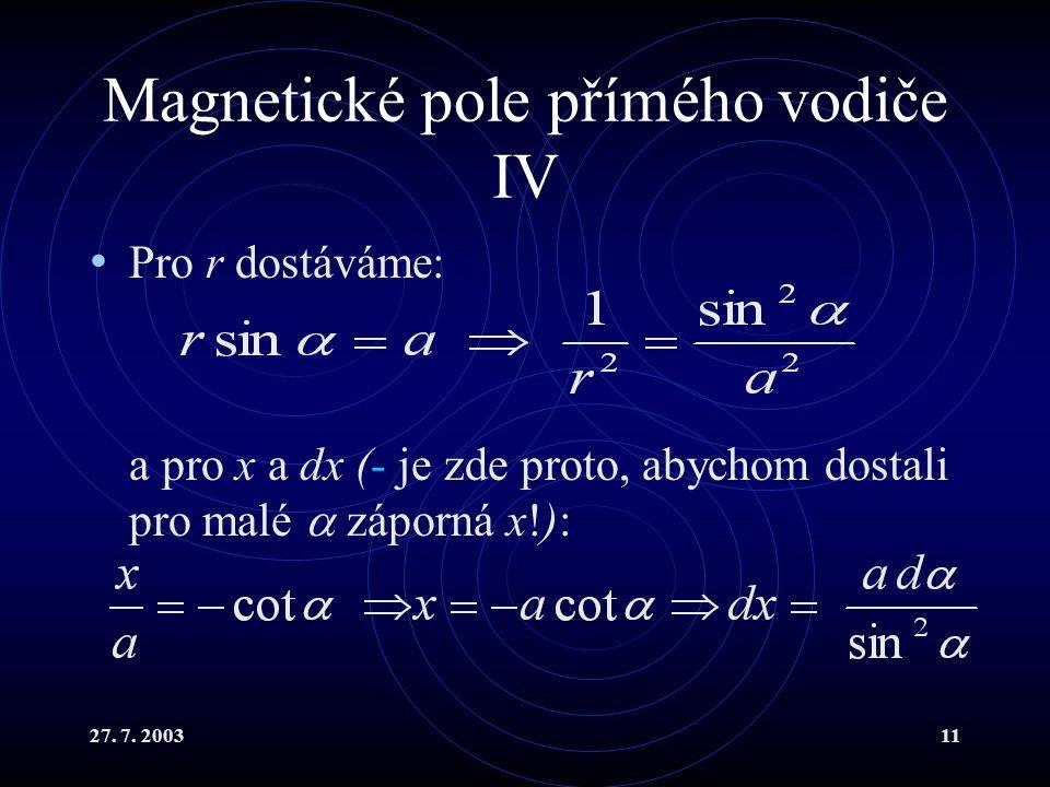Magnetické pole přímého vodiče IV