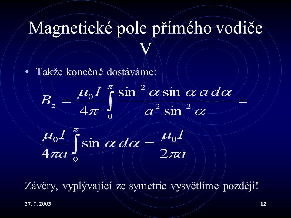 Magnetické pole přímého vodiče V