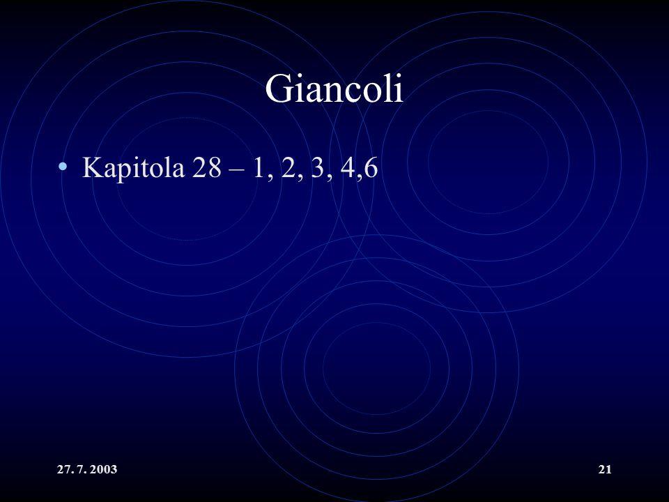 Giancoli Kapitola 28 – 1, 2, 3, 4,6 27. 7. 2003