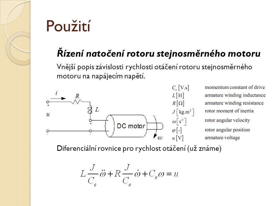 Použití Řízení natočení rotoru stejnosměrného motoru
