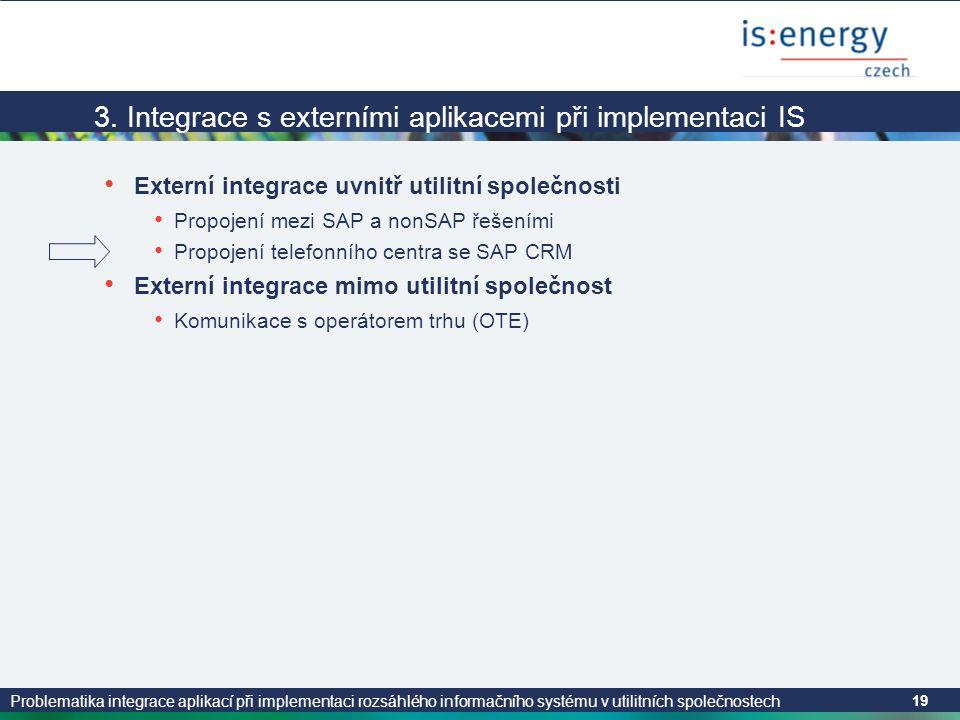 3. Integrace s externími aplikacemi při implementaci IS