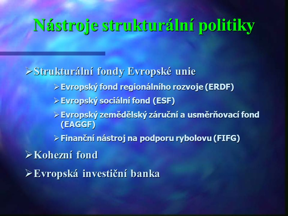 Nástroje strukturální politiky