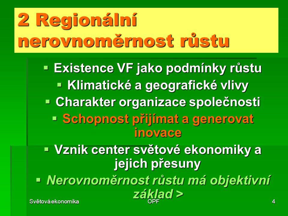 2 Regionální nerovnoměrnost růstu