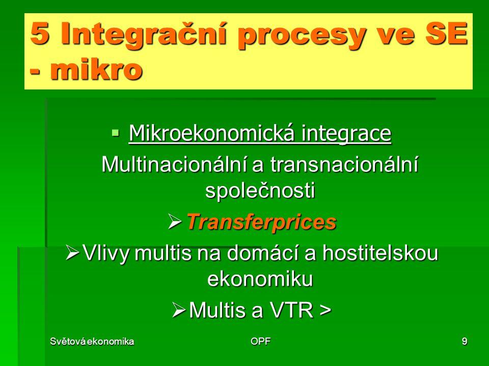 5 Integrační procesy ve SE - mikro