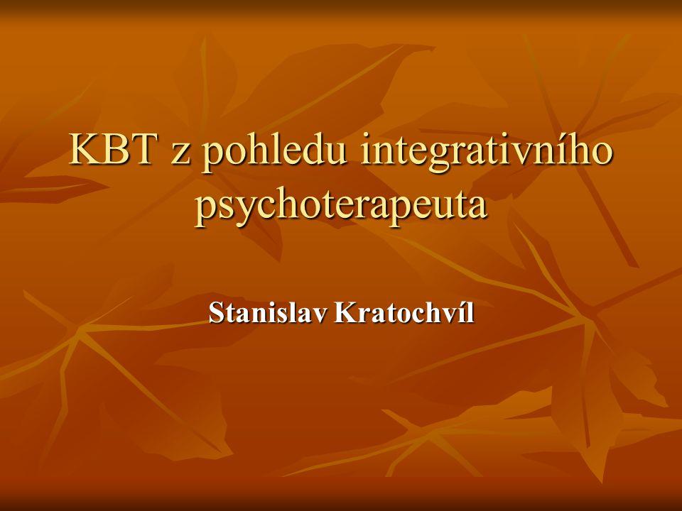 KBT z pohledu integrativního psychoterapeuta