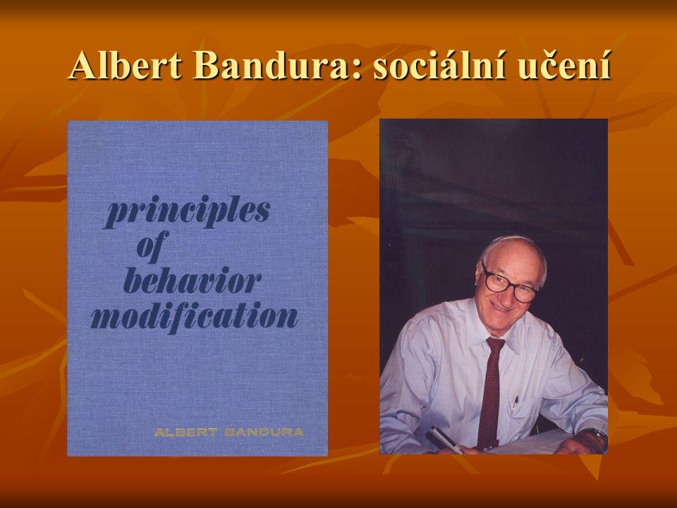 Albert Bandura: sociální učení