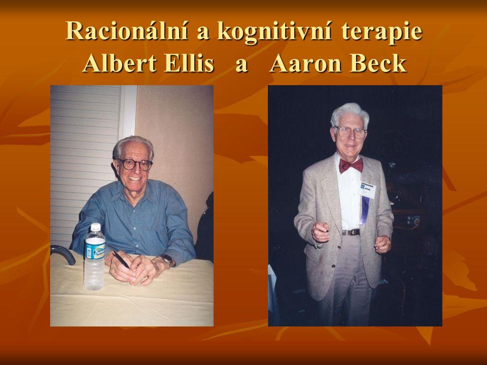 Racionální a kognitivní terapie Albert Ellis a Aaron Beck