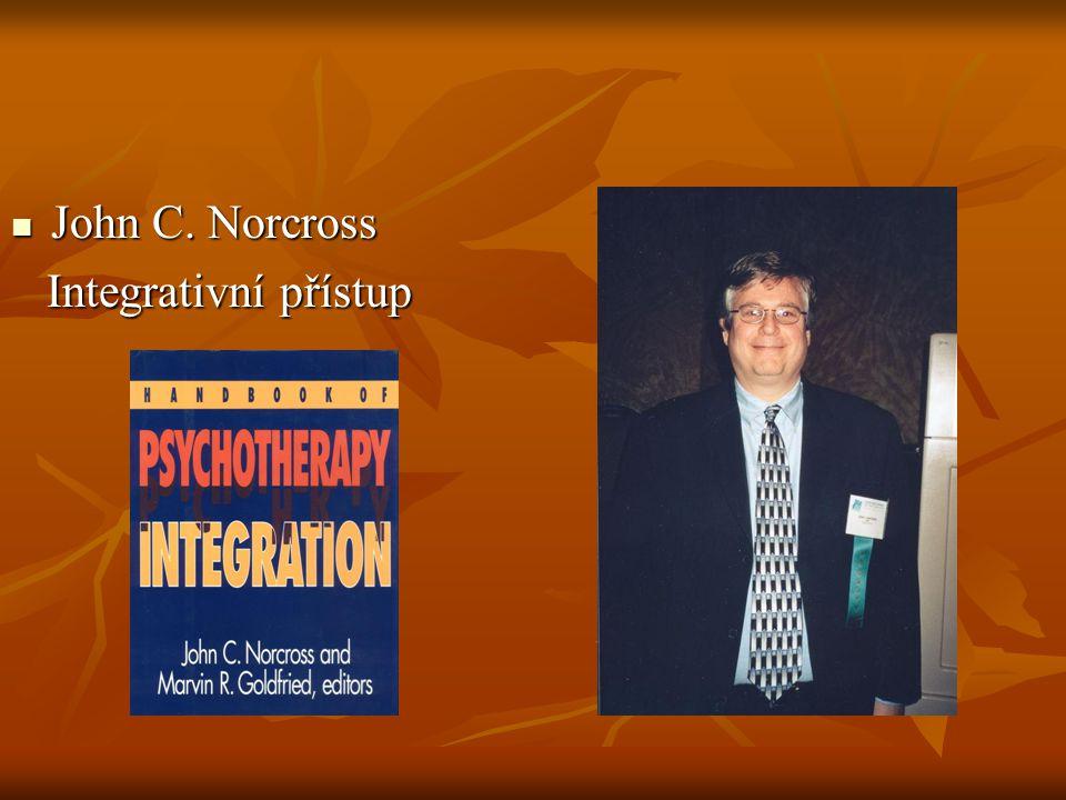 John C. Norcross Integrativní přístup