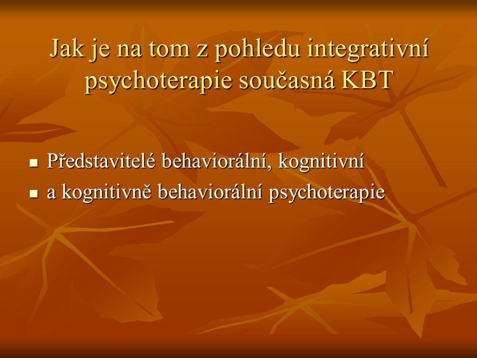 Jak je na tom z pohledu integrativní psychoterapie současná KBT