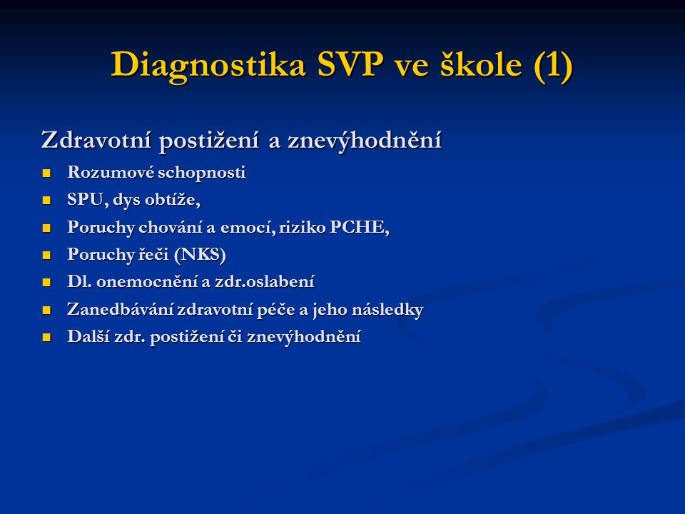 Diagnostika SVP ve škole (1)