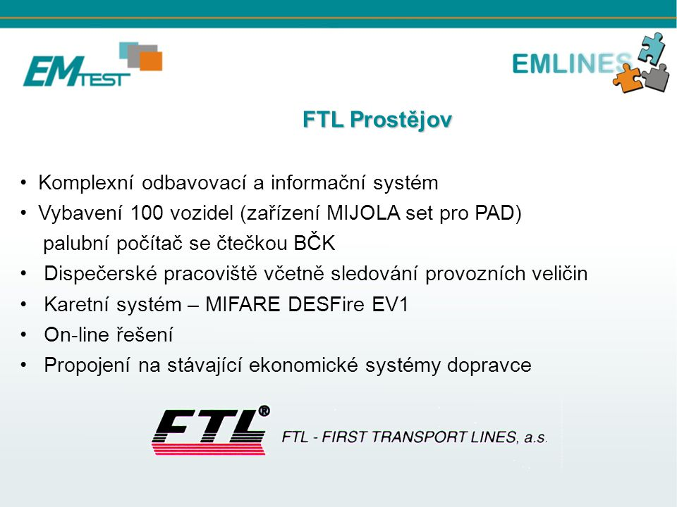 FTL Prostějov Komplexní odbavovací a informační systém