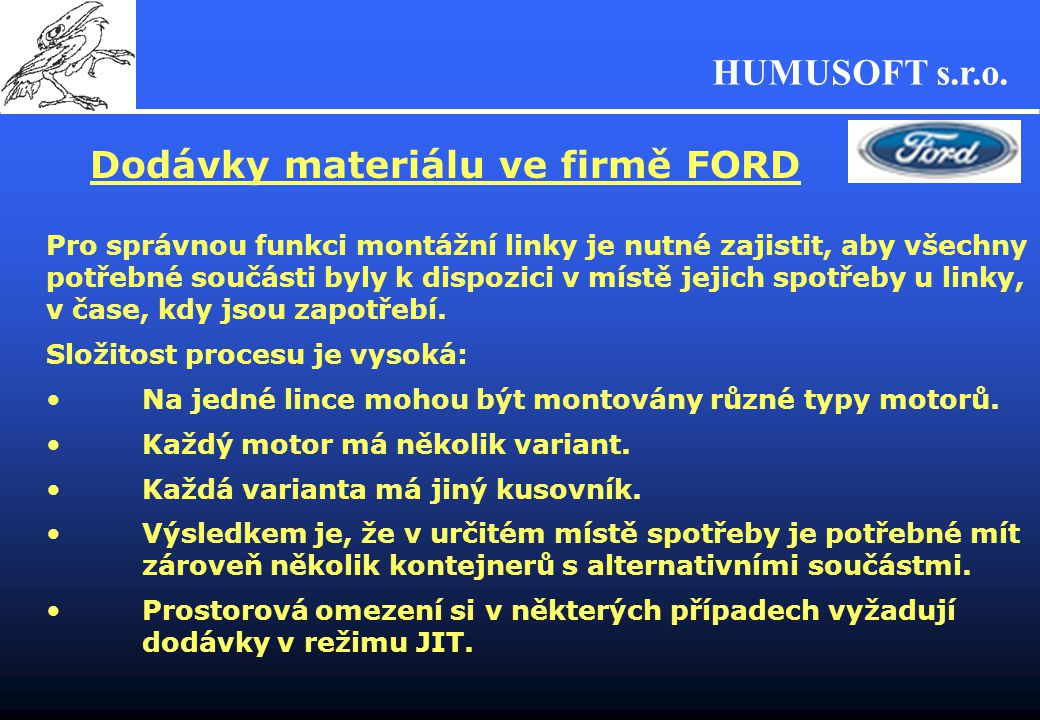 Dodávky materiálu ve firmě FORD