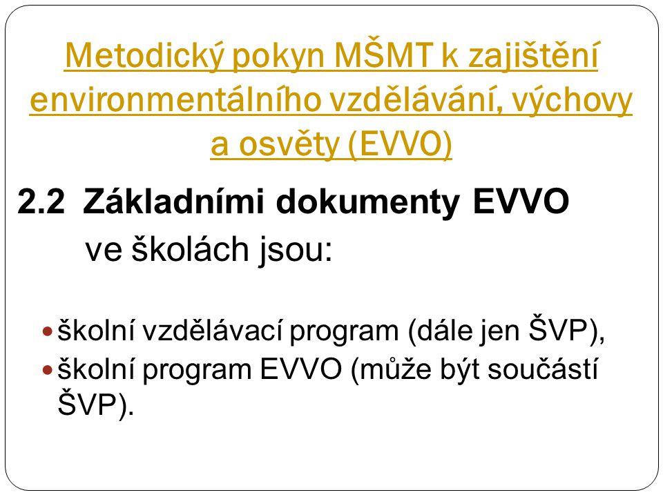 Metodický pokyn MŠMT k zajištění environmentálního vzdělávání, výchovy a osvěty (EVVO)