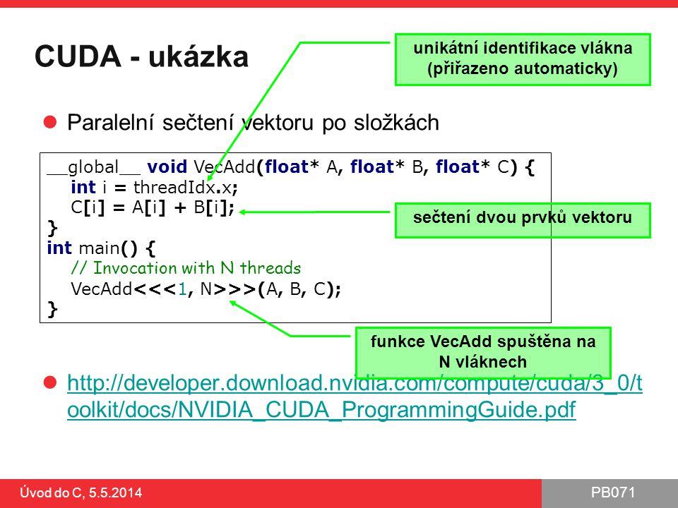 CUDA - ukázka Paralelní sečtení vektoru po složkách