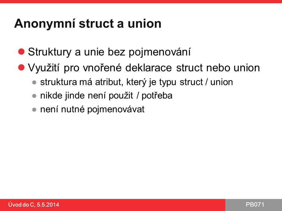 Anonymní struct a union