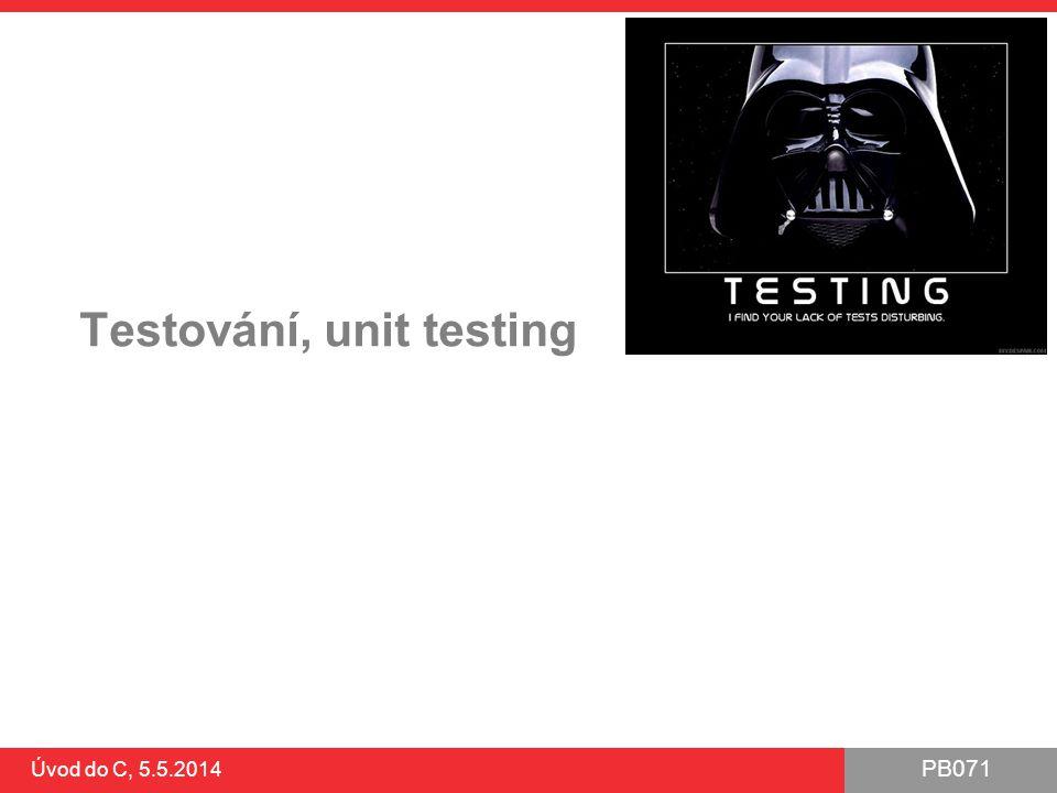 Testování, unit testing