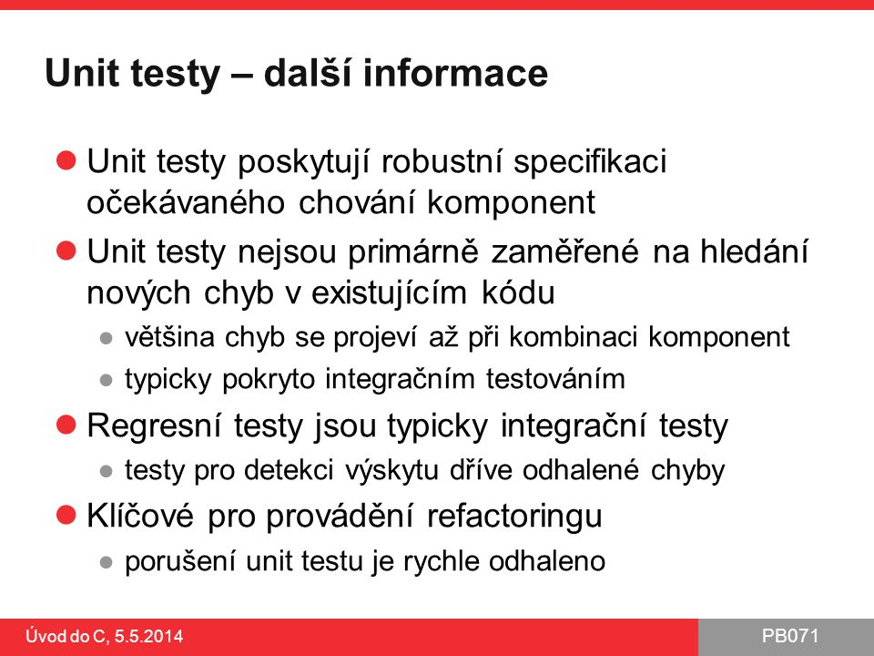 Unit testy – další informace