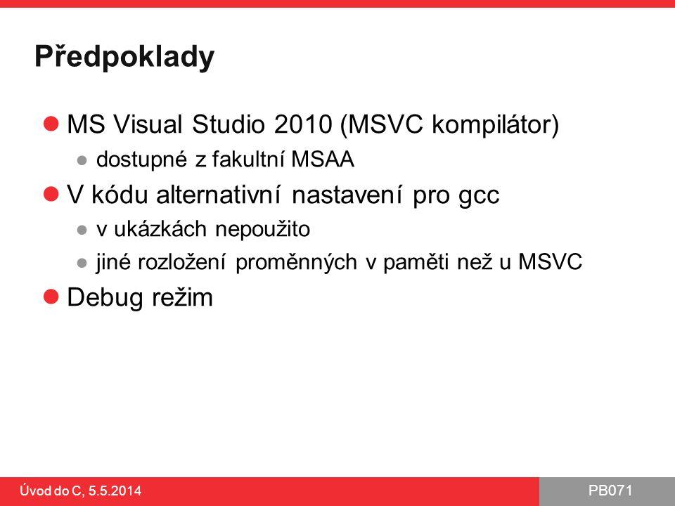 Předpoklady MS Visual Studio 2010 (MSVC kompilátor)