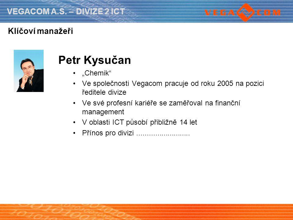 "Petr Kysučan Klíčoví manažeři ""Chemik"