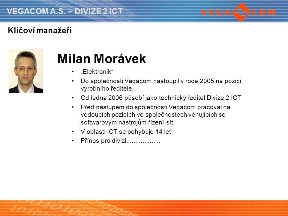 """Milan Morávek Klíčoví manažeři """"Elektronik"""