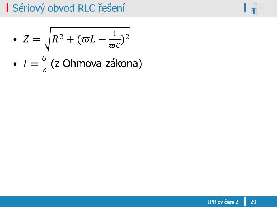 Sériový obvod RLC řešení