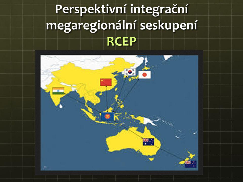 Perspektivní integrační megaregionální seskupení RCEP
