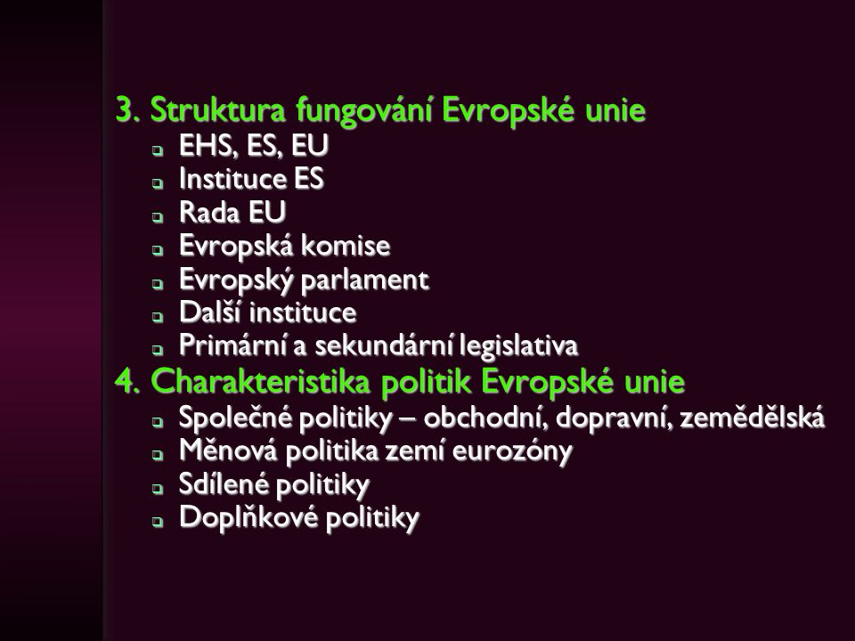 3. Struktura fungování Evropské unie