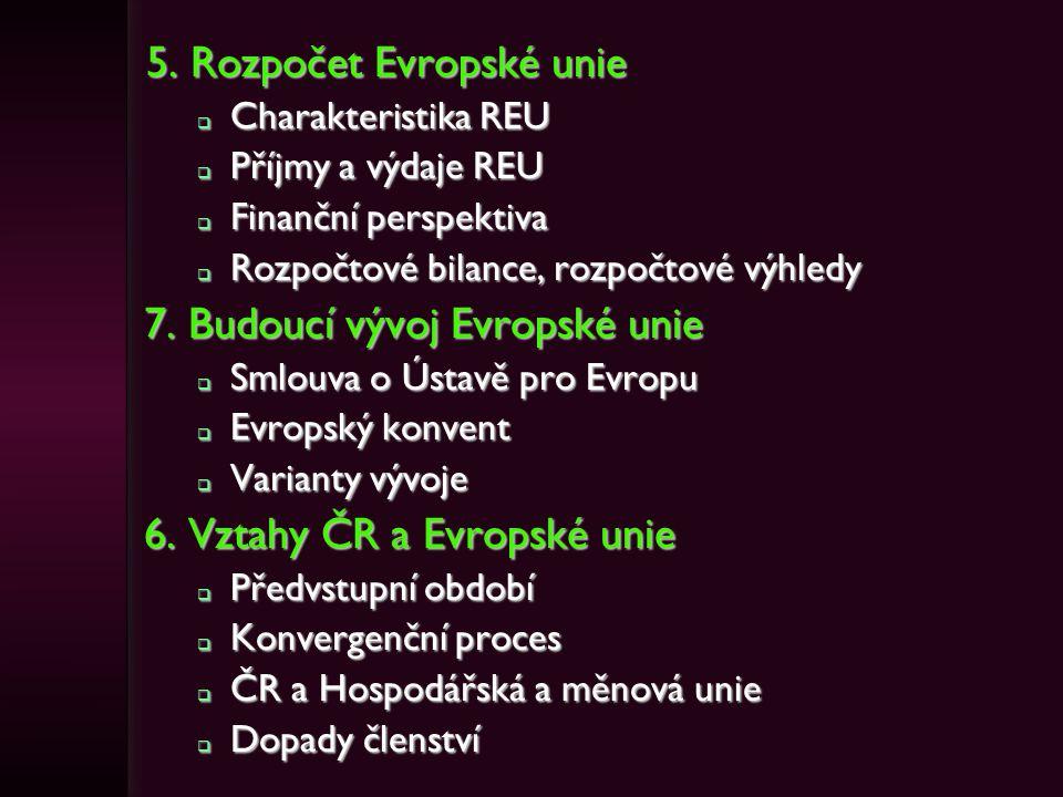 5. Rozpočet Evropské unie