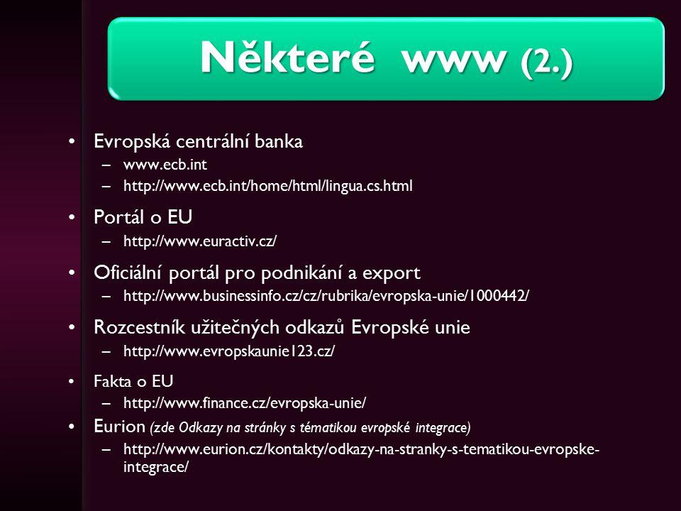 Některé www (2.) Evropská centrální banka Portál o EU