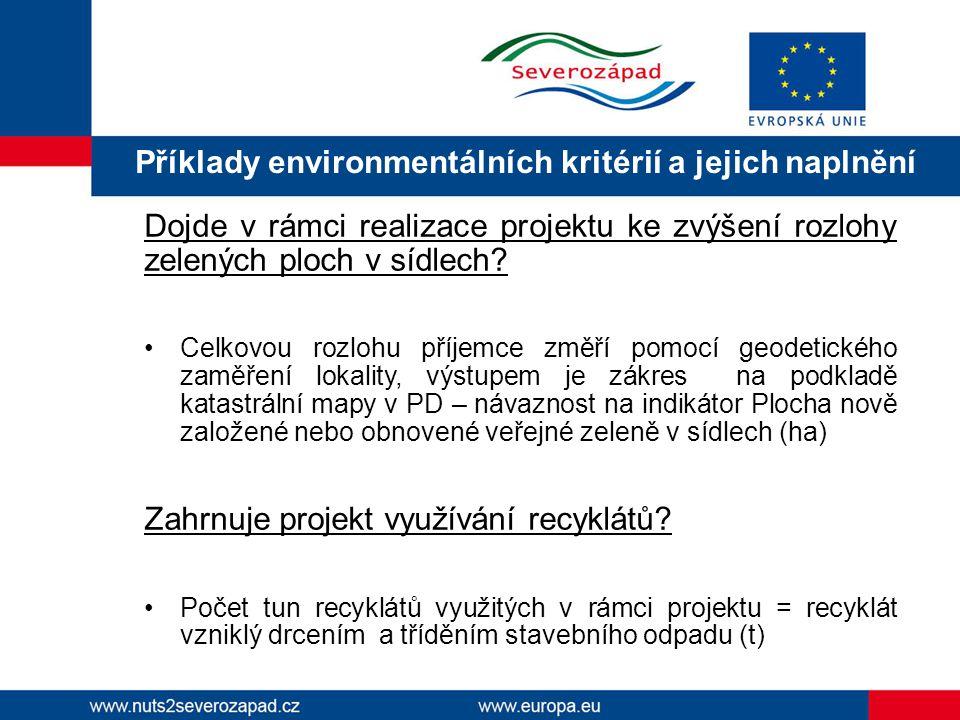 Příklady environmentálních kritérií a jejich naplnění